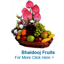 Bhaidooj Fruits to India