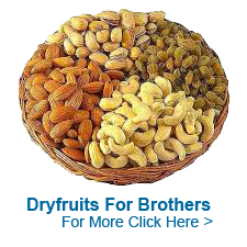Dry Fruits For Brother to India