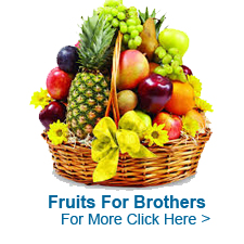 Fruits For Brother to India