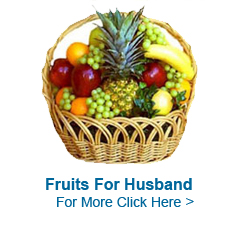 Fresh Fruits for Husband to India