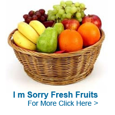 Sorry Fruits to India