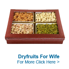Dry Fruits For Wife to India